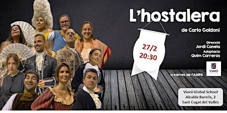 L'Hostalera de Carlo Goldoni. 20:30 a VIARÓ, una obra de teatre benèfica entradas