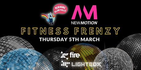 Morning Gloryville x New Motion Fitness Frenzy tickets