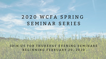 WCFA Spring Seminar Series tickets