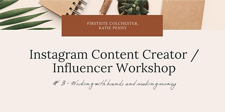 Instagram Influencer Workshop #3 - Working With Brands  tickets