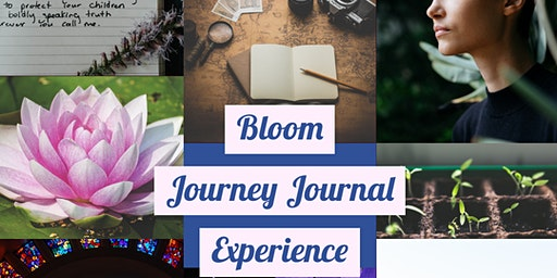 BLOOM Journey Journal Experience