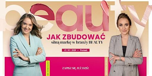 Jak zbudować silną markę w branży Beauty? 14/03 - Poznań