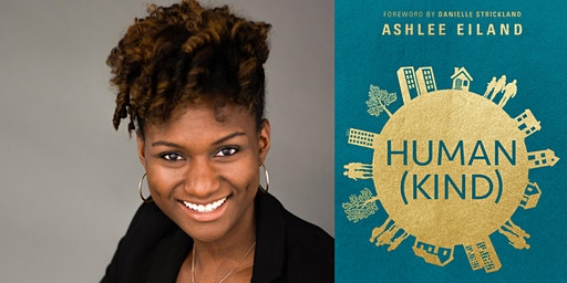 Ashlee Eiland | Human(Kind)