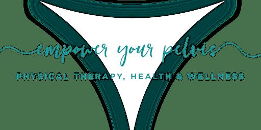 Pelvic Floor 101: For Prenatal and Postpartum Moms
