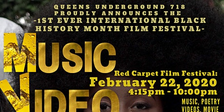 BLACK HISTORY MONTH	MOVIES, Music, Web Series, Poetry & FREE SUBMISSIONS tickets