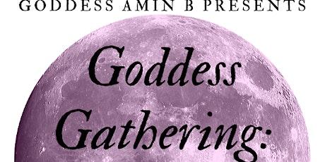 Goddess Gathering: Spring Fling tickets