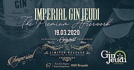 Impérial Gin Jeudi • The Premium Afterwork tickets