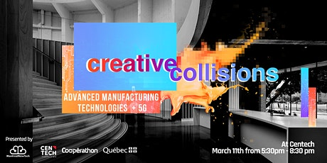Advanced Manufacturing Technologies & 5G Creative Collision tickets