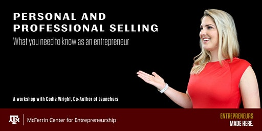 Personal & Professional Selling: What you Need to Know as an Entrepreneur