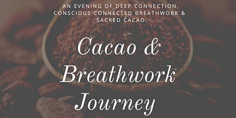 Cacao & Conscious Connected Breathwork Journey tickets