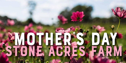 Mother's Day Brunch at Stone Acres Farm
