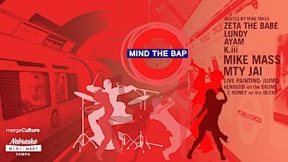 MIND THE BAP - BOOM BAP TRAP BEATS LIVE MUSIC tickets