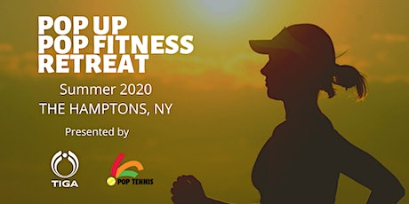 JOIN POP UP! POP FITNESS RETREAT MAILING LIST tickets
