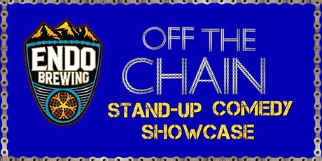 Off The Chain Comedy Showcase at Endo Brewing Co. Featuring Brandt Tobler tickets