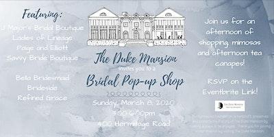 The Duke Mansion Bridal Pop-Up Shop