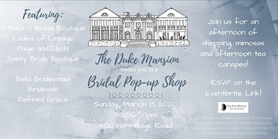 The Duke Mansion Bridal Pop-Up Shop