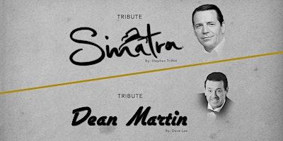 Tribute Frank Sinatra / Dean Martin
