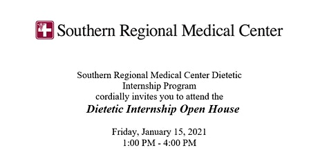Southern Regional Medical Center Dietetic Internship Open House tickets