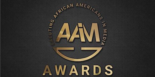 THE AAIM AWARDS - Saluting African Americans in Media