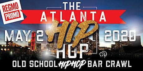 "The Hip ""Hop"" Old School Bar Crawl - ATLANTA tickets"