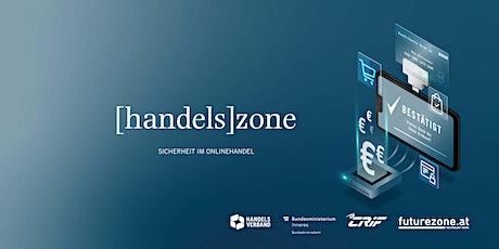 [handels]zone: SICHERHEIT IM ONLINEHANDEL Tickets