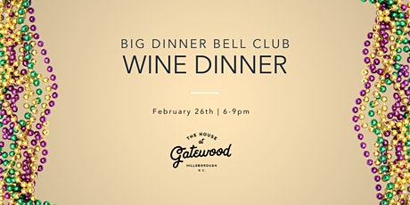 House at Gatewood Dinner Bell Club with Tyler -Kick Off to Lent tickets