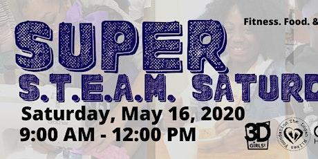 SUPER S.T.E.A.M. Saturday tickets