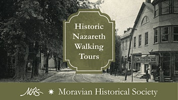 Historic Nazareth Walking Tour