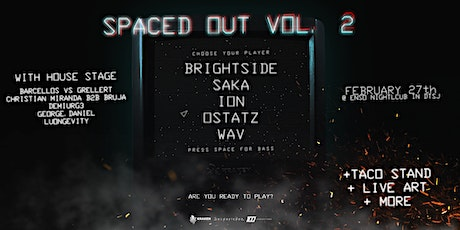 Spaced Out Vol. 2 - Bass In San Jose tickets