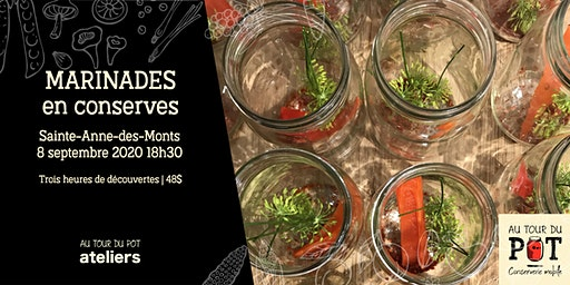 Marinades en conserves | Sainte-Anne-des-Monts