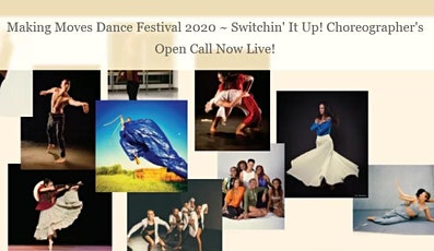 CHOREOGRAPHERS  OPEN CALL   Making Moves Dance Festival 2020 (MMDF) tickets