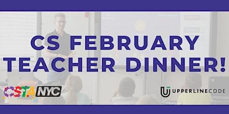 CS Teacher Dinner Hosted by CSTA x Upperline Code tickets