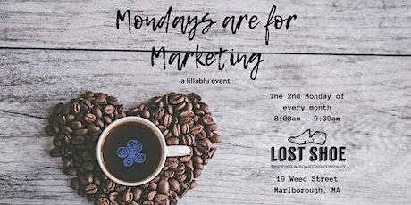 Mondays are for Marketing - Marlborough 4/13/20 tickets