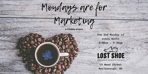 Mondays are for Marketing - Marlborough 4/13/20