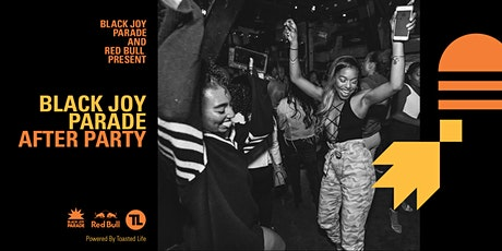 Black Joy Parade Official After Party Powered by Toasted Life tickets