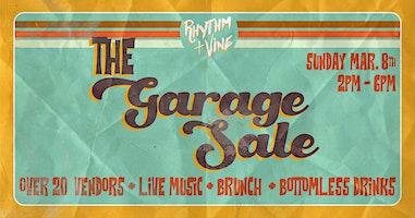 The Garage Sale At Rhythm + Vine!