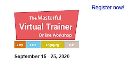 Masterful Virtual Trainer Online Workshop 2020 (September 15, 22 & 25) ingressos