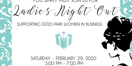 Ladies Night Out - Celebrating Estes Park Women tickets