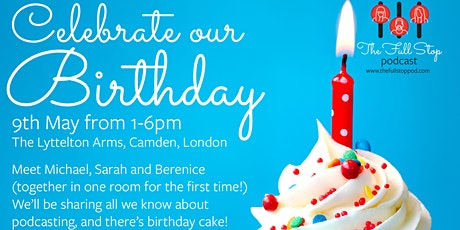 The Full Stop podcast first birthday celebration tickets