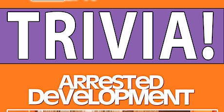 Arrested Development Trivia tickets