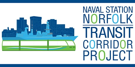 Naval Station Norfolk Transit Corridor Project Open House tickets
