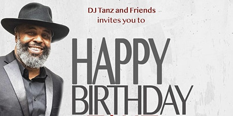 HAPPY BIRTHDAY DJ TANZ tickets