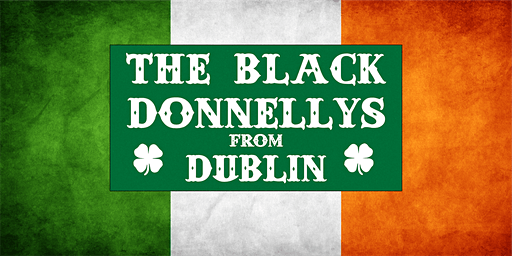 An Evening with The Black Donnellys