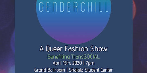 GenderChill | An All-Inclusive Queer Fashion Show