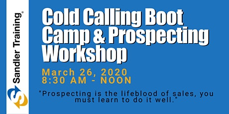 Cold Calling Boot Camp & Prospecting Workshop for B2B Professionals tickets