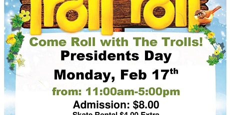 Trolls President Day Kids Skate Free 2/17 (with this ticket) tickets