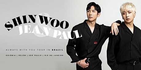 Shinwoo & Jean Paul ~ Always with you in São Paulo ingressos
