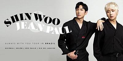 Shinwoo & Jean Paul ~ Always with you in São Paulo