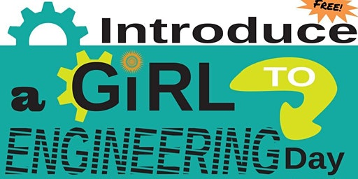 Introduce a Girl to Engineering Day 2020 - Afternoon Session