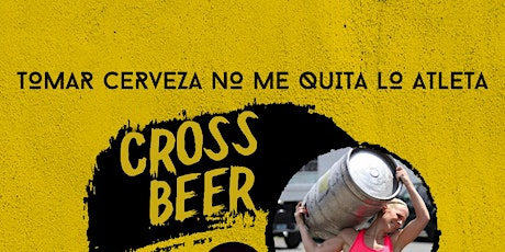 Cross Beer y Beer Flex boletos